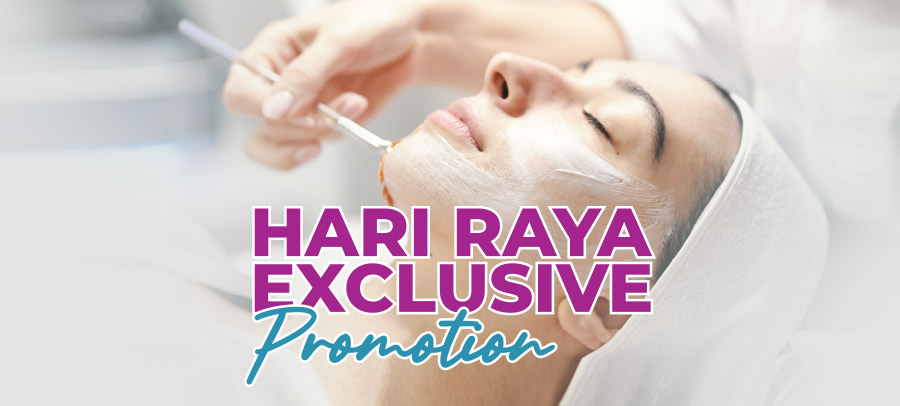 Hari Raya Exclusive Promotion